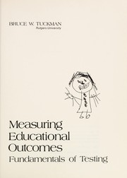 Cover of: Measuring educational outcomes | Tuckman, Bruce W.