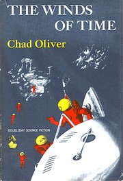 Cover of: The winds of time | Chad Oliver