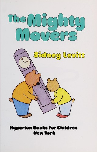 The Mighty Movers by Sidney Levitt