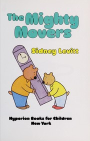Cover of: The Mighty Movers | Sidney Levitt
