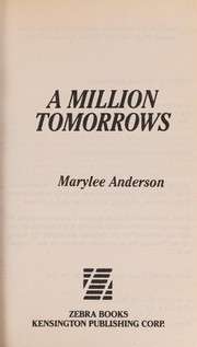 Cover of: A million tomorrows | Marylee Anderson