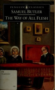 Cover of: The Way of All Flesh (Penguin Classics) | Samuel Butler