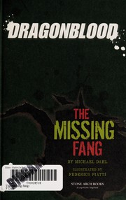 Cover of: The missing fang | Michael Dahl