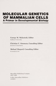 Cover of: Molecular genetics of mammalian cells |