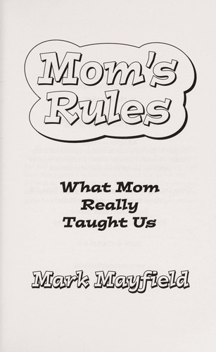 Mom's Rules by