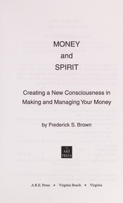 Cover of: Money and spirit | Frederick S. Brown