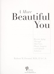 Cover of: A more beautiful you | Robert M. Freund