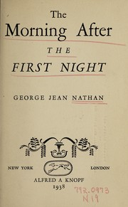 Cover of: The morning after the first night | Nathan, George Jean
