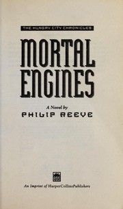 Cover of: Mortal engines : a novel