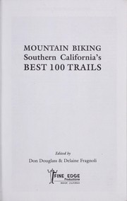 Cover of: Mountain biking southern California's best 100 trails