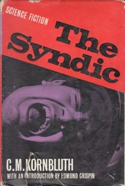 Cover of: The Syndic. | C. M. Kornbluth