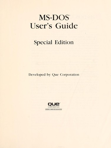 MS-DOS user's guide by developed by Que Corporation.