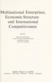 Cover of: Multinational enterprises, economic structure, and international competitiveness |