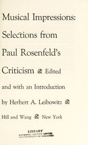 Cover of: Musical impressions: selections from Paul Rosenfeld's criticism