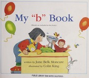 "Cover of: MY "" b "" BOOK (MY FIRST STEPS TO READING) 