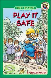 Cover of: Play It Safe | Mercer Mayer