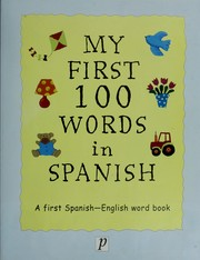 Cover of: My First 100 Words in Spanish/English |