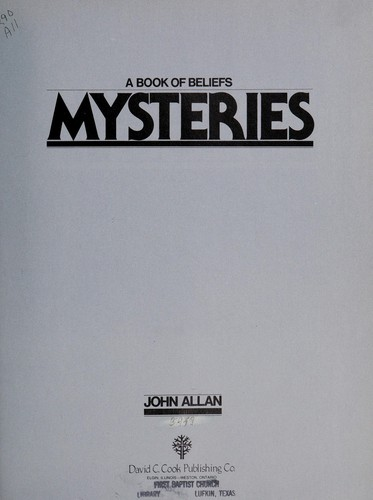 Mysteries, a book of beliefs by Allan, John