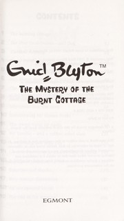 Cover of: The mystery of the burnt cottage | Enid Blyton