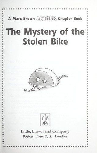 The mystery of the stolen bike by Marc Tolon Brown