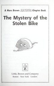Cover of: The mystery of the stolen bike | Marc Tolon Brown