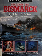 Cover of: Exploring the Bismarck