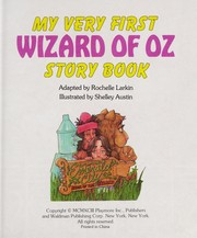 Cover of: My very first Wizard of Oz story book | Rochelle Larkin