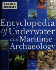 Cover of: Encyclopedia of underwater and maritime archaeology