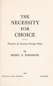 Cover of: The necessity for choice