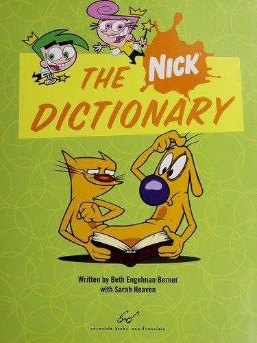 The Nick dictionary by Beth Engelman Berner