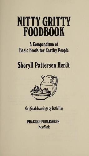 Nitty gritty foodbook by Sheryll Patterson Herdt
