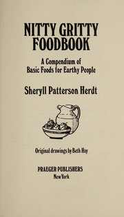 Cover of: Nitty gritty foodbook | Sheryll Patterson Herdt