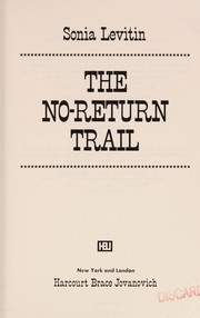 Cover of: The no-return trail | Sonia Levitin