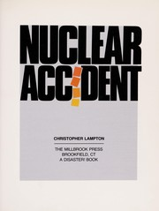 Cover of: Nuclear accident | Christopher Lampton