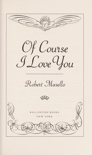Cover of: Of course I love you