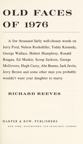 Old faces of 1976 by Richard Reeves