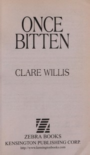 Cover of: Once bitten | Clare Willis