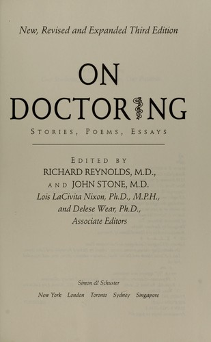 On doctoring by edited by Richard Reynolds and John Stone ; Lois LaCivita Nixon and Delese Wear, associate editors.