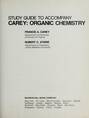 Cover of: Study guide to accompany Carey, Organic chemistry | Francis A. Carey