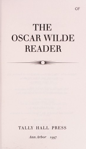 The Oscar Wilde reader by Oscar Wilde