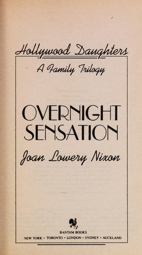 OVERNIGHT SENSATION (HOLLYWOOD DAUGHTERS) by Joan Lowery Nixon