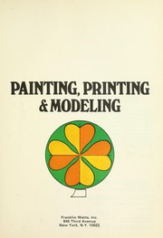 Cover of: Painting, Printing and Modeling |
