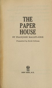 Cover of: The paper house | Françoise Mallet-Joris