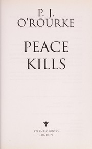 Cover of: Peace kills | P. J. O