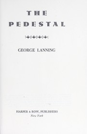 Cover of: The pedestal. | Lanning, George