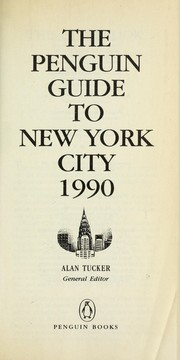 Cover of: The Penguin Guide to New York City 1990 (Travel Guide, Penguin) | Stephen Brewer