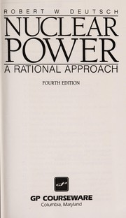 Cover of: Nuclear power | Robert W. Deutsch