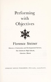 Cover of: Performing with objectives | Florence Steiner