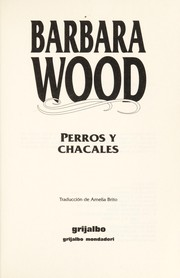 Cover of: Perros y Chacales | Barbara Wood