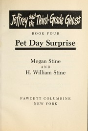 Cover of: Pet Day Surprise (Jeffrey and the Third Grade Ghost, Book 4) | Megan Stine, H. William Stine
